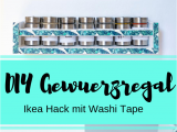 Hacker Kuche Ideen Text Diy Gewürzregal Mit Washi Tape Selber Machen I Wyldest Diy