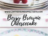 Kuche Mach Recipe Einfaches Und Leckeres Rezept Für Berry Brownie Cheesecake